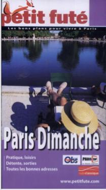 """Guide Petit Futé """"Paris Dimanche"""" 1/2"""